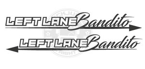 LEFT LANE BANDITO - ARROW - STICKER