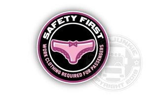 SAFETY FIRST - FULL PRINT STICKER