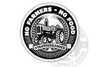 NO FARMERS NO FOOD #TROTSOPDEBOER