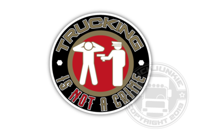 TRUCKING IS NOT A CRIME